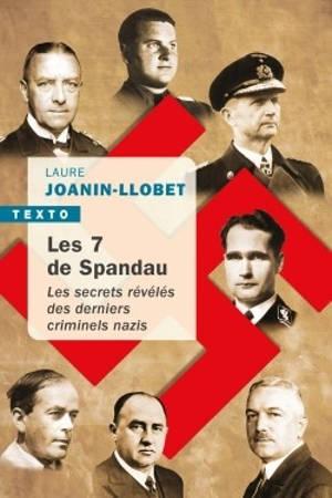 Les 7 de Spandau : les secrets révélés des derniers criminels nazis