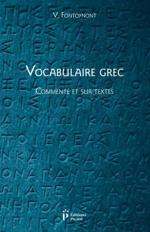 Vocabulaire grec : commenté et sur textes