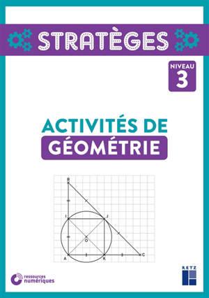 Activités de géométrie, niveau 3 + ressources numériques