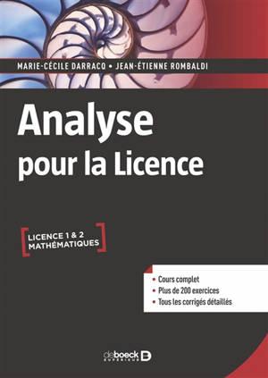 Analyse pour la licence : licence 1 & 2 mathématiques