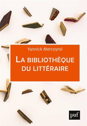 La bibliothèque du littéraire