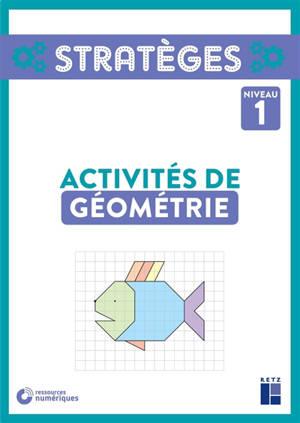 Activités de géométrie : niveau 1
