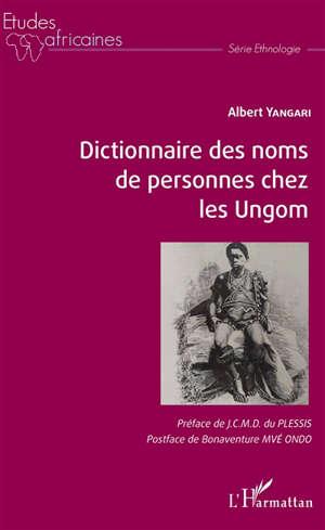 Dictionnaire des noms de personnes chez les Ungom