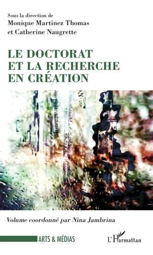 Le doctorat et la recherche en création