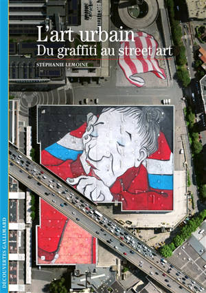 L'art urbain : du graffiti au street art