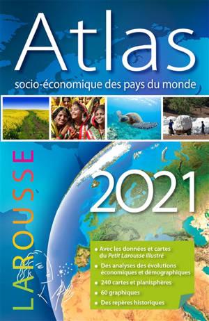 Atlas socio-économique des pays du monde 2021