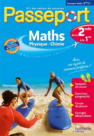 Passeport maths, physique chimie, de la 2de à la 1re : nouveau programme