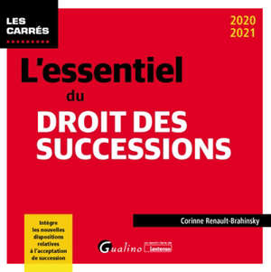 L'essentiel du droit des successions : 2020-2021