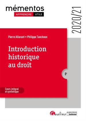 Introduction historique au droit : cours intégral et synthétique : 2020-21