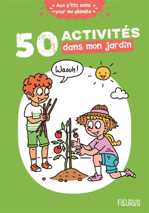 50 activités dans mon jardin