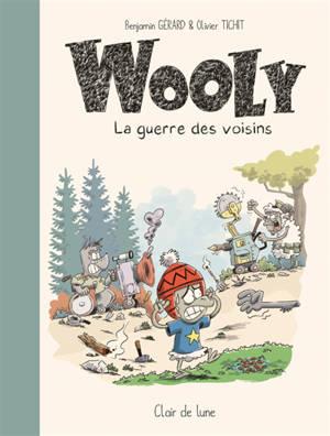 Wooly : la guerre des voisins