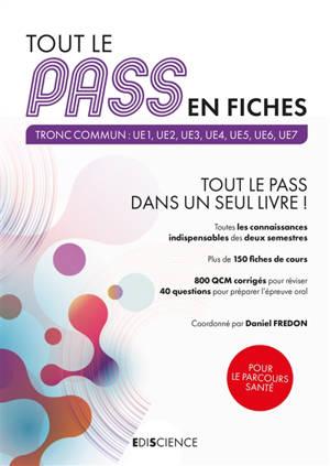 Tout le Pass en fiches, 2020-2021 : tronc commun : UE1, UE2, UE3, UE4, UE5, UE6, UE7