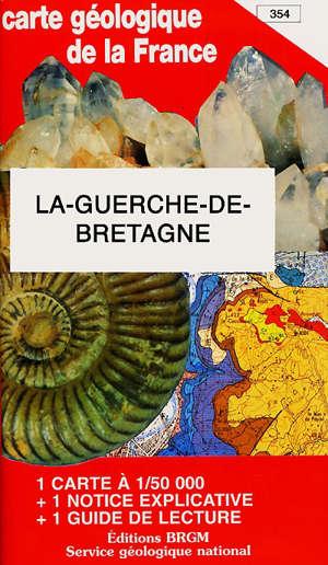 La Guerche-de-Bretagne : carte géologique de la France à 1/50 000, 354