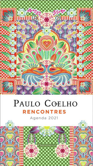 Paulo Coelho : rencontres : agenda 2021