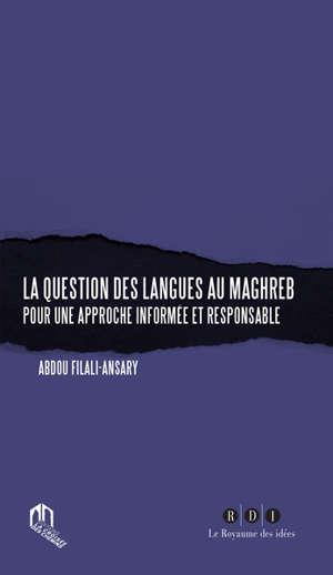 La question des langues au Maghreb : pour une approche informée et responsable