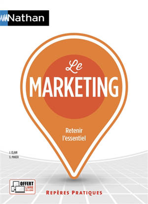 Le marketing : retenir l'essentiel