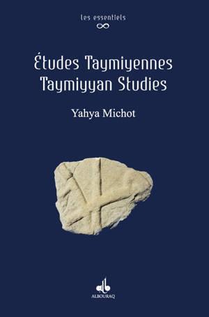 Etudes taymiyennes = Taymiyyan studies