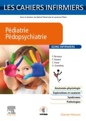 Pédiatrie, pédopsychiatrie : soins infirmiers