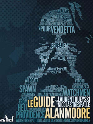 Le guide Alan Moore