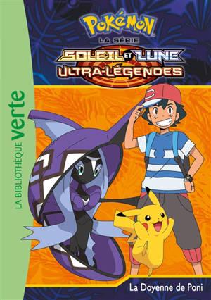 Pokémon : la série Soleil et lune : ultra-légendes. Volume 22, La doyenne de Poni