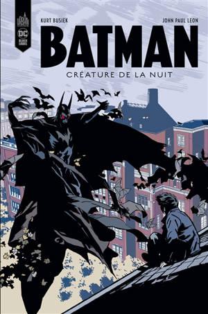 Batman, créature de la nuit