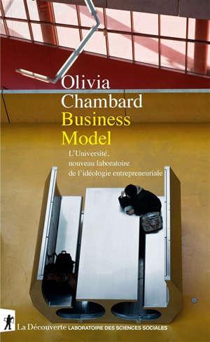 Business model : l'Université, nouveau laboratoire de l'idéologie entrepreneuriale