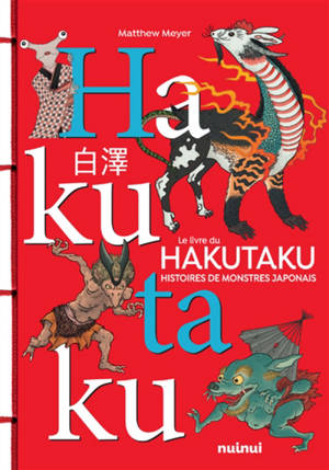 Le livre du hakutaku : histoires de monstres japonais