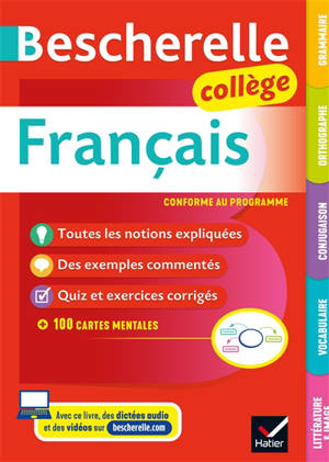 Bescherelle français collège (6e, 5e, 4e, 3e) : grammaire, orthographe, conjugaison, vocabulaire, littérature