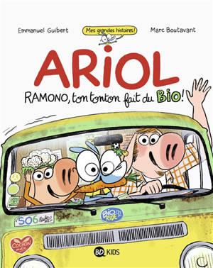 Ariol, Ramono, ton tonton fait du bio !