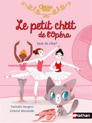 Le petit chat de l'opéra, Saut de chat !
