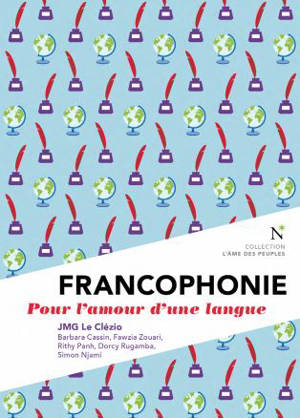 Francophonie : pour l'amour d'une langue