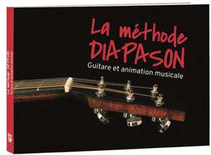 La méthode diapason : guitare et animation musicale