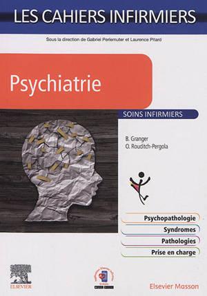 Psychiatrie : soins infirmiers