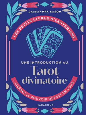 Une introduction au tarot divinatoire