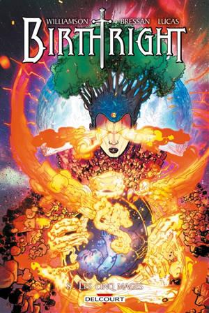 Birthright. Volume 8, Les cinq mages