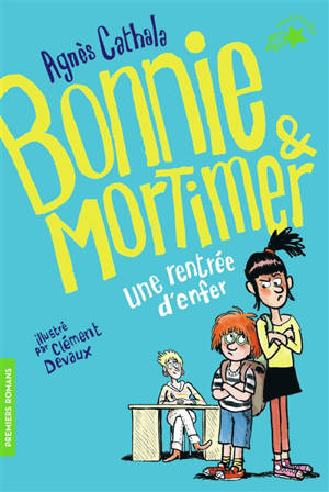 Bonnie & Mortimer, Une rentrée d'enfer