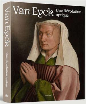 Van Eyck : une révolution optique