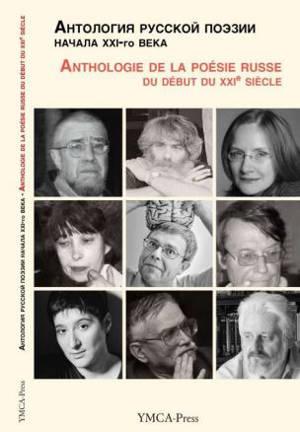 Anthologie de la poésie russe, Anthologie de la poésie russe du début du XXIe siècle