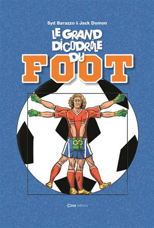 Le grand dicodrôle du foot
