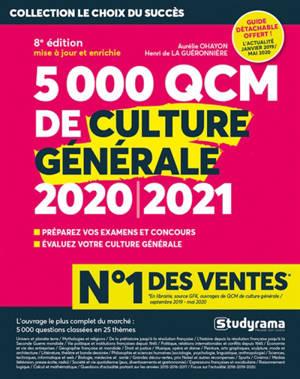 5.000 QCM de culture générale 2020-2021 : préparez vos examens et concours, évaluez votre culture générale