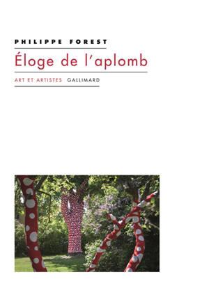 Eloge de l'aplomb : et autres textes sur l'art et la peinture