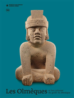 Les Olmèques et les cultures du golfe du Mexique