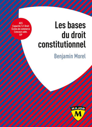 Les bases du droit constitutionnel
