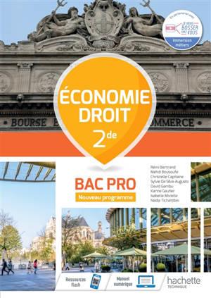 Economie droit 2de bac professionnel : cahier de l'élève : nouveau programme