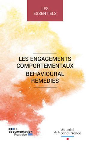 Les engagements comportementaux = Behavorial remedies