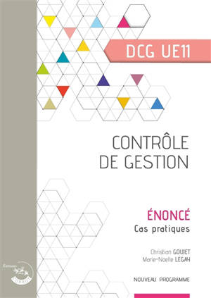 Contrôle de gestion, DCG UE11 : cas pratiques, énoncé : nouveau programme
