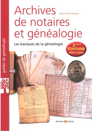 Archives de notaires et généalogie : les basiques de la généalogie