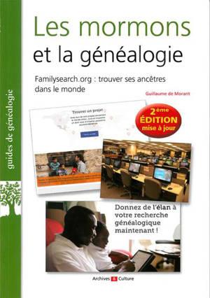 Les mormons et la généalogie : familysearch.com : trouver ses ancêtres dans le monde
