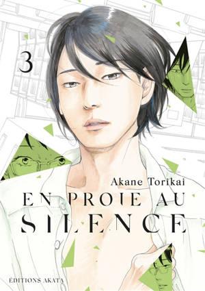 En proie au silence. Volume 3