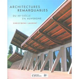 Architectures remarquables du XXe siècle en Auvergne